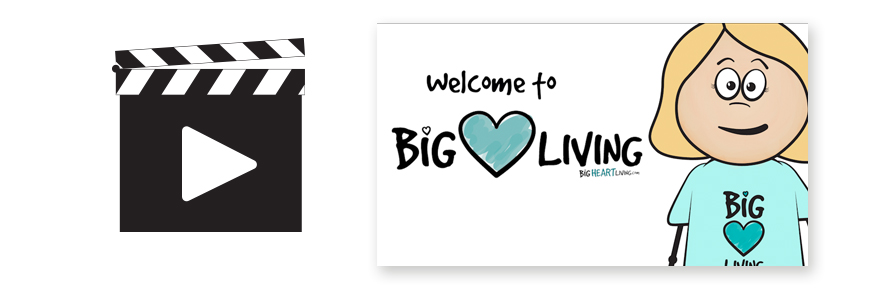 Video Animation - Welcome to Big Heart Living