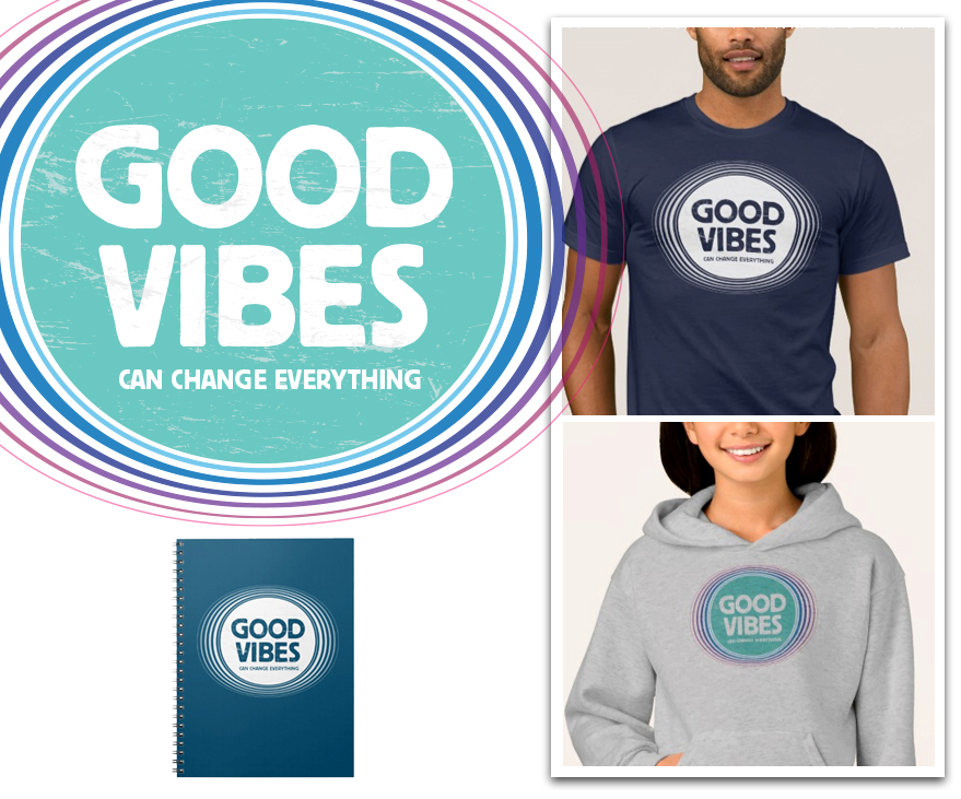 T-shirt Design - Good vibes can change everything